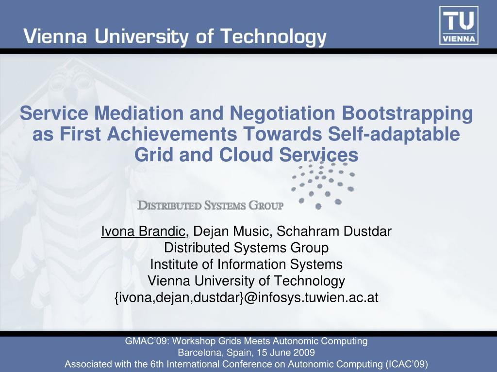 Service Mediation and Negotiation Bootstrapping as First Achievements Towards Self-adaptable Grid and Cloud Services