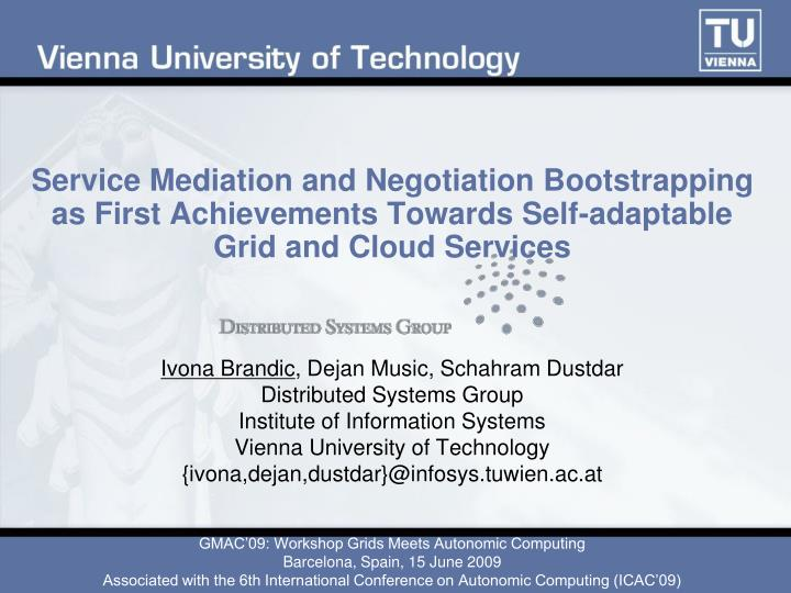 Service Mediation and Negotiation Bootstrapping as First Achievements Towards Self-adaptable Grid an...