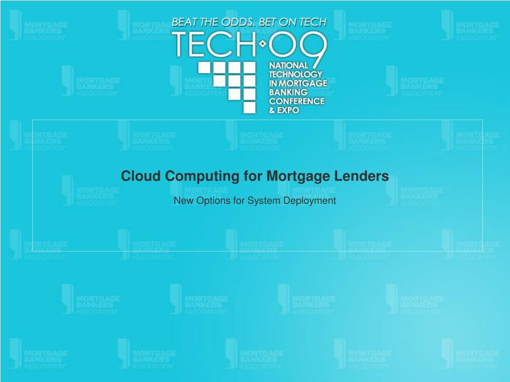 cloud computing for mortgage lenders l.