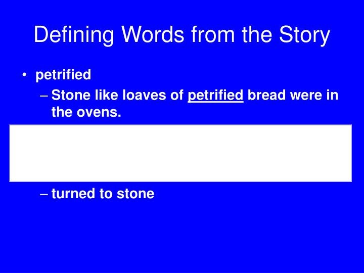 Defining Words from the Story