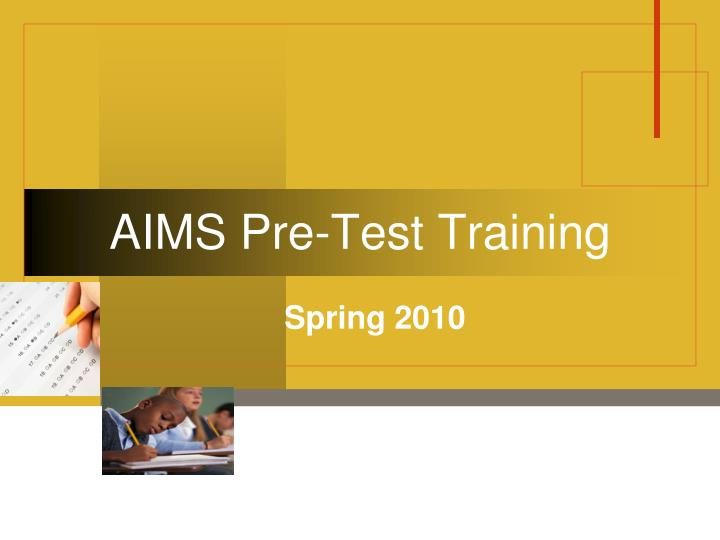 aims pre test training n.