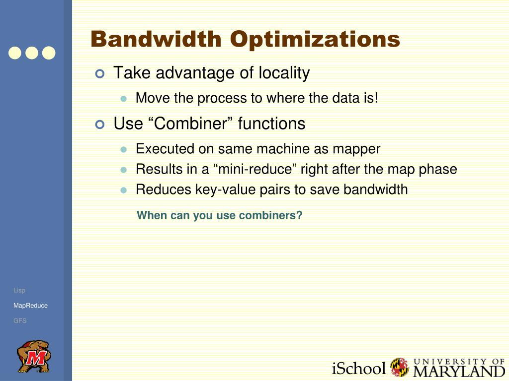 Bandwidth Optimizations