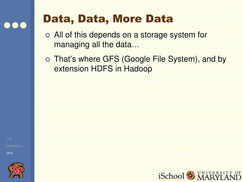 Data, Data, More Data