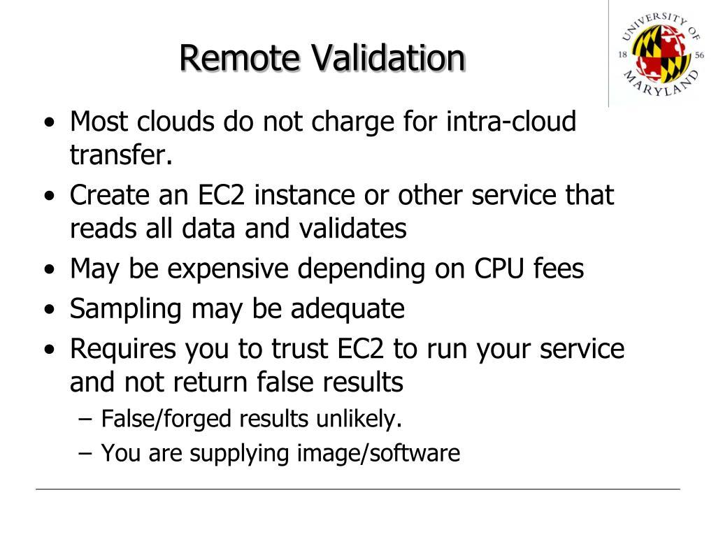 Remote Validation