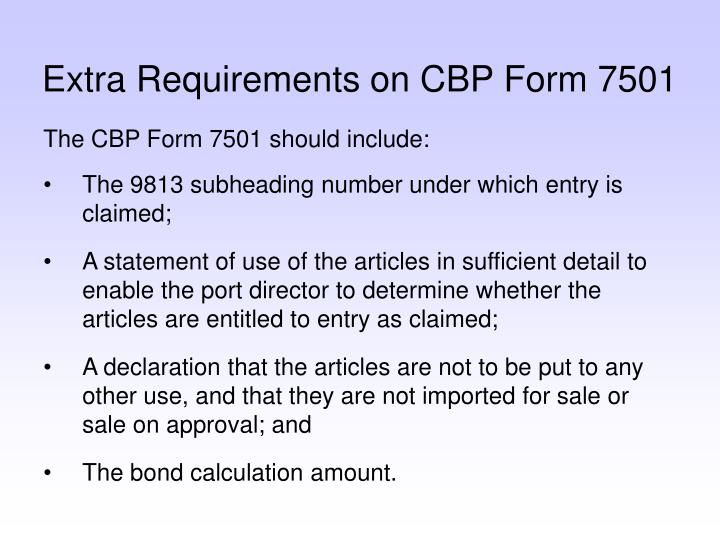Extra Requirements on CBP Form 7501