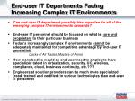 end user it departments facing increasing complex it environments