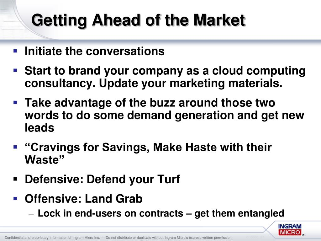 Getting Ahead of the Market
