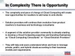 in complexity there is opportunity