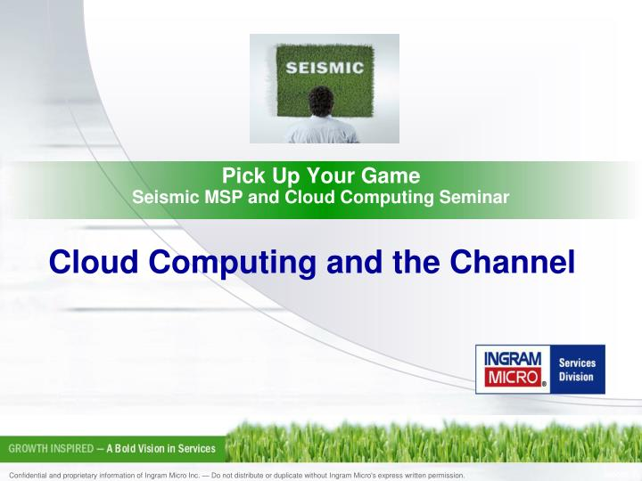 Pick up your game seismic msp and cloud computing seminar