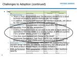challenges to adoption continued14