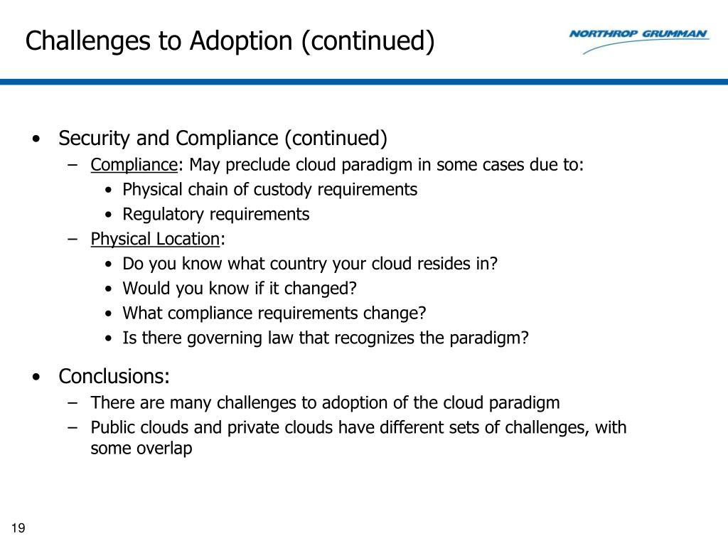 Challenges to Adoption (continued)