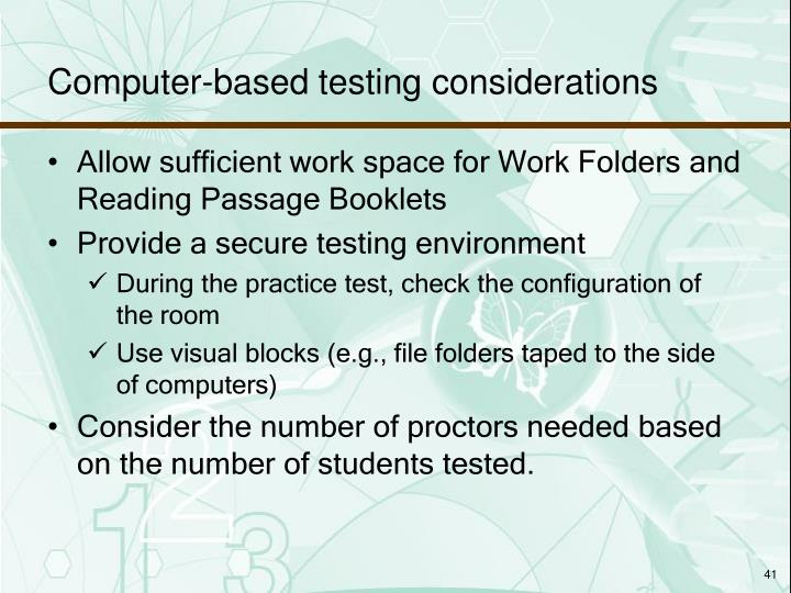 Computer-based testing considerations