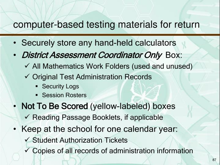 computer-based testing materials for return