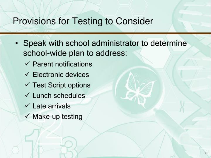 Provisions for Testing to Consider