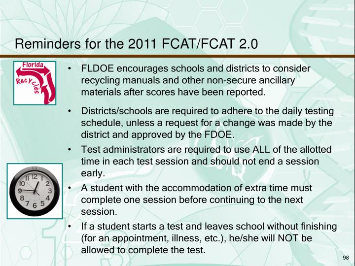 Reminders for the 2011 FCAT/FCAT 2.0