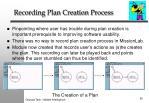 recording plan creation process