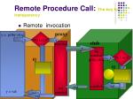 remote procedure call the key to transparency29