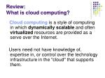 review what is cloud computing