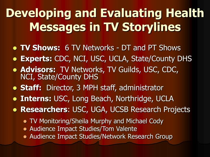 Developing and evaluating health messages in tv storylines