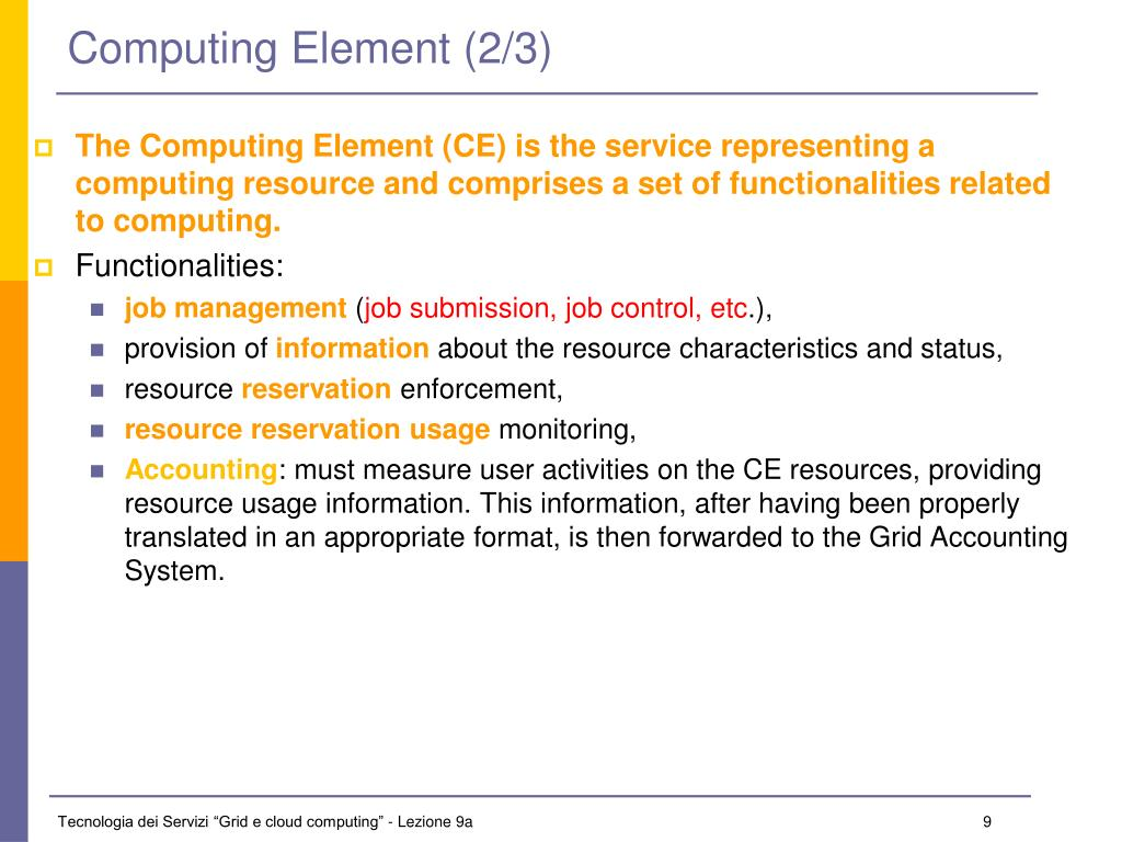 Computing Element (2/3)