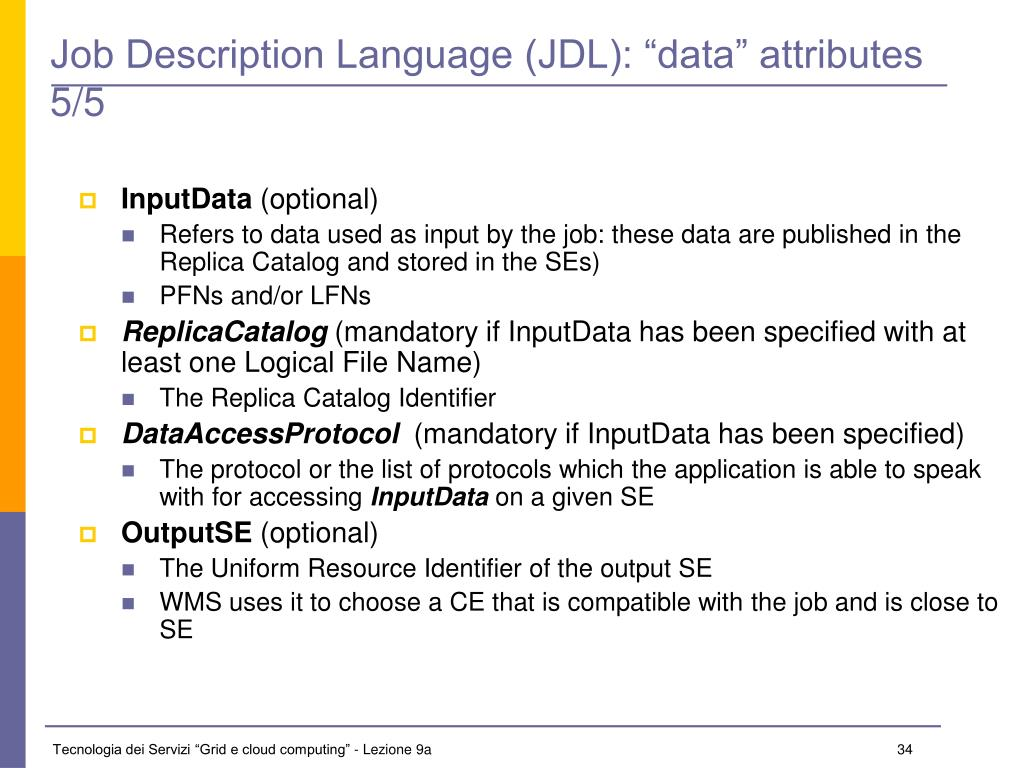 "Job Description Language (JDL): ""data"" attributes 5/5"