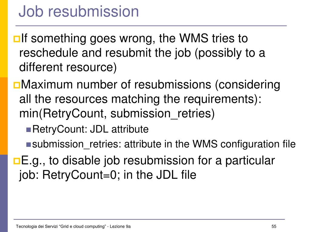 Job resubmission