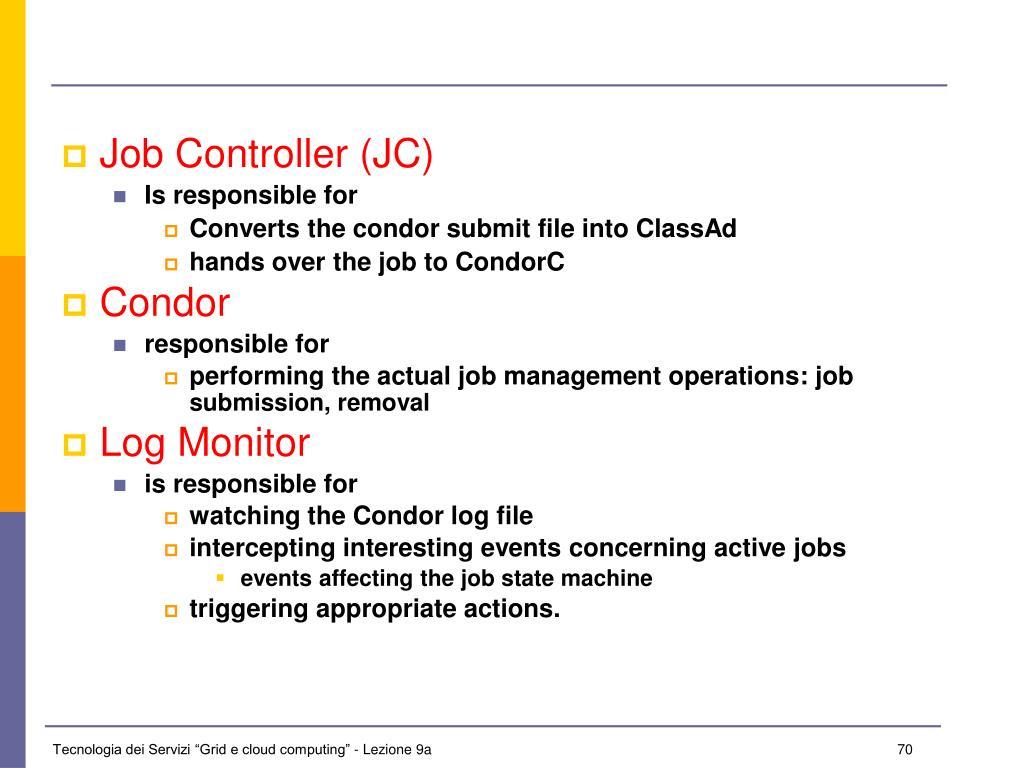 Job Controller (JC)