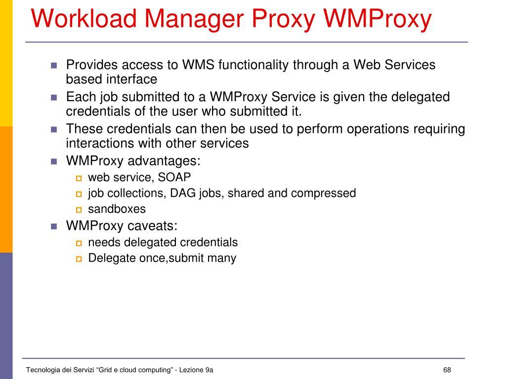 Workload Manager Proxy WMProxy