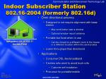 indoor subscriber station 802 16 2004 formerly 802 16d