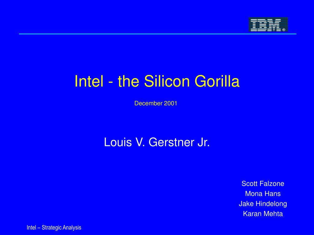 intel the silicon gorilla december 2001 l.