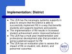 implementation district