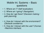mobile int systems basic questions