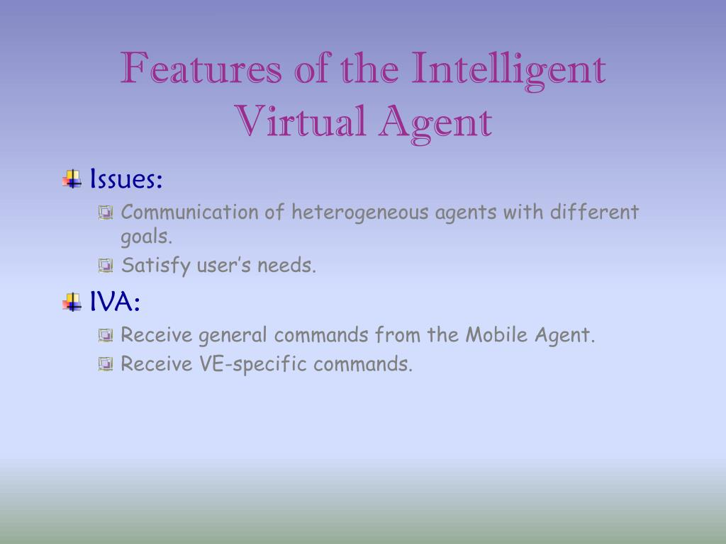Features of the Intelligent Virtual Agent