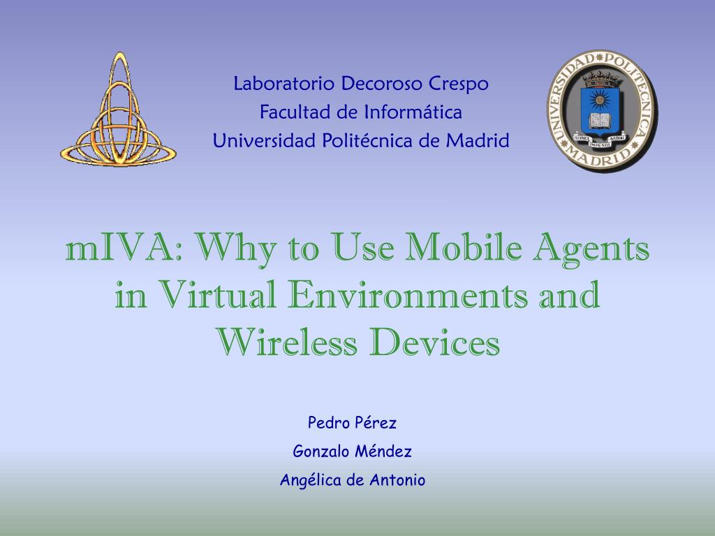 miva why to use mobile agents in virtual environments and wireless devices l.