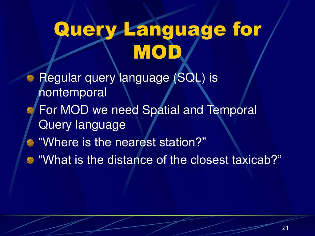 Query Language for MOD