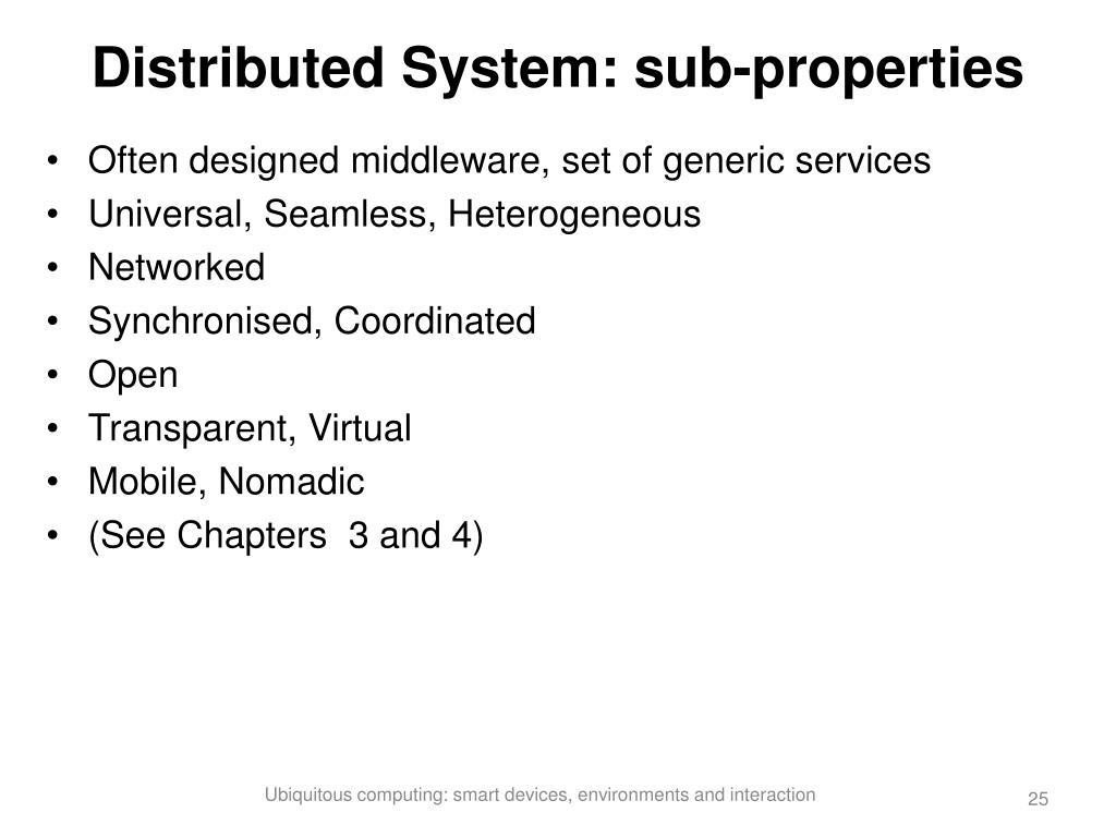 Distributed System: sub-properties