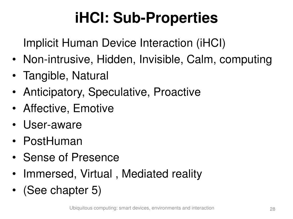 iHCI: Sub-Properties