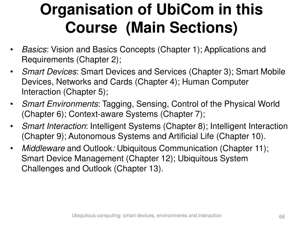 Organisation of UbiCom in this Course  (Main Sections)