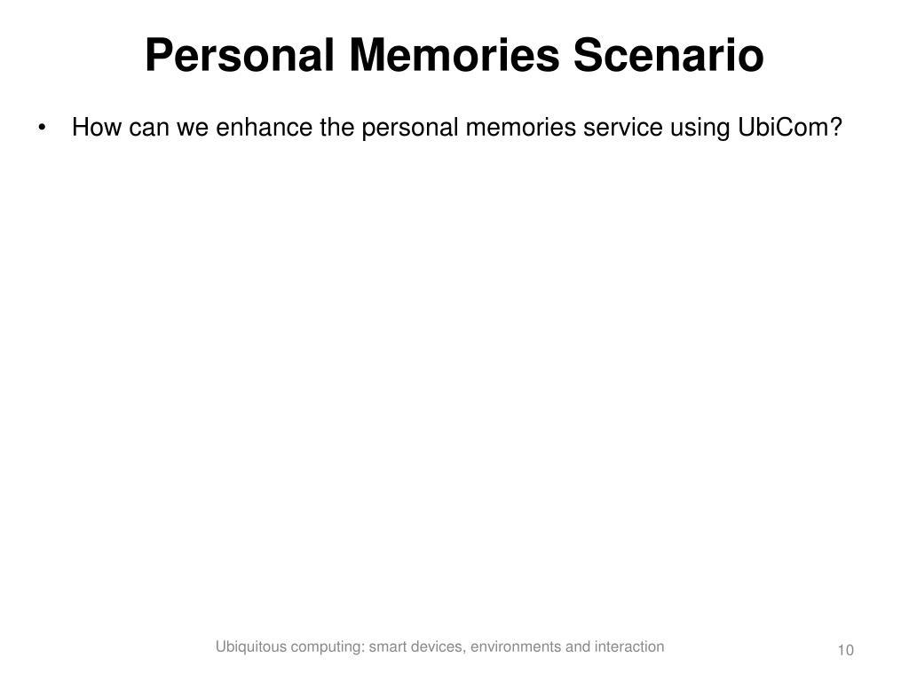 Personal Memories Scenario