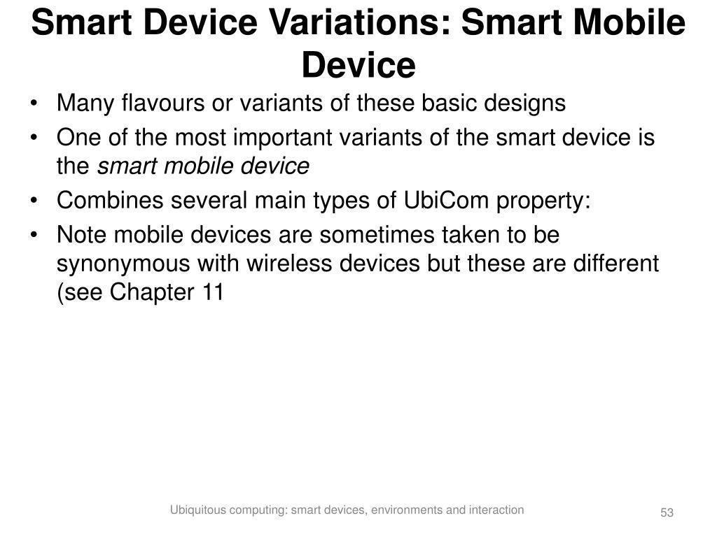 Smart Device Variations: Smart Mobile Device