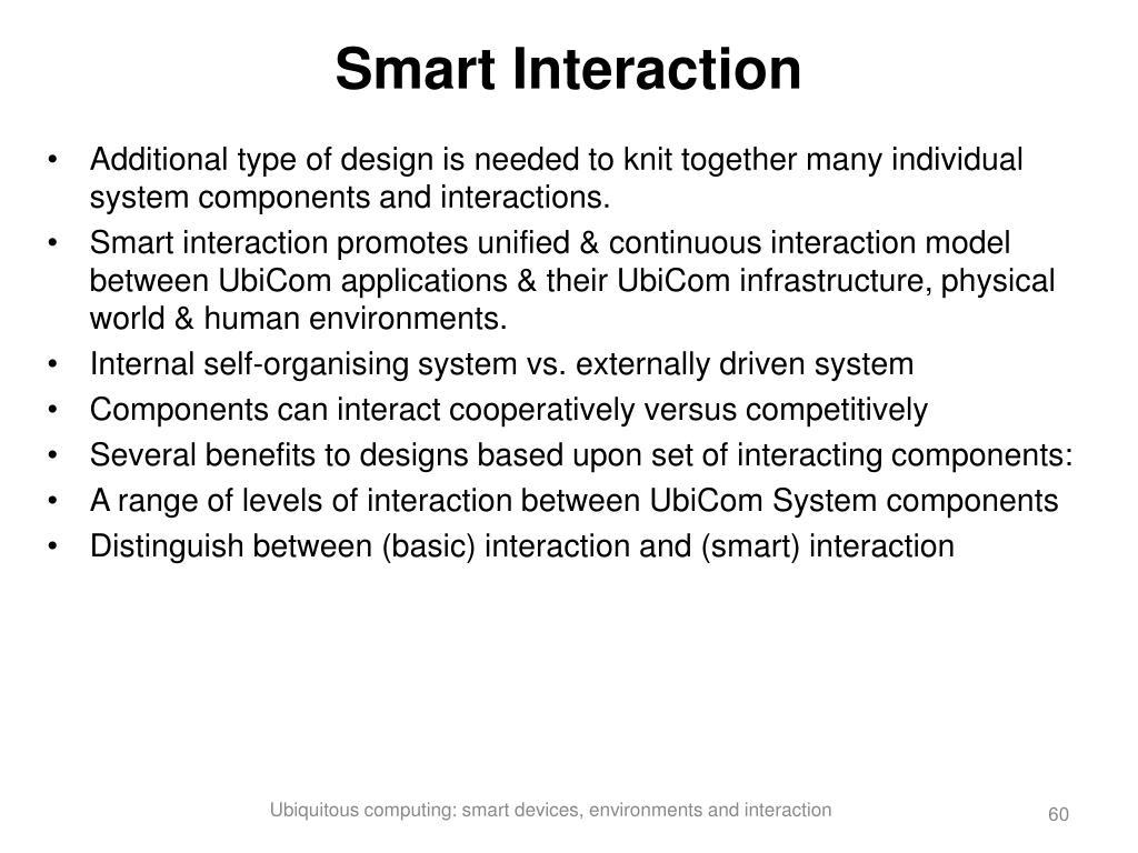 Smart Interaction