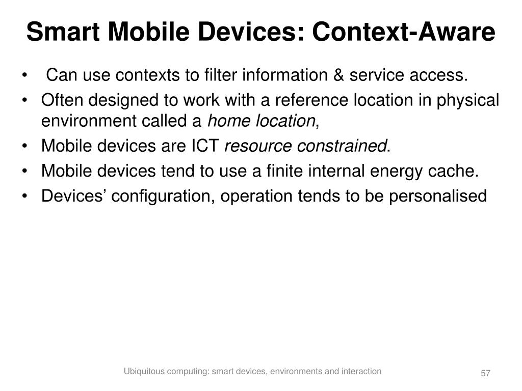 Smart Mobile Devices: Context-Aware