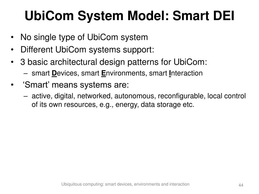 UbiCom System Model: Smart DEI