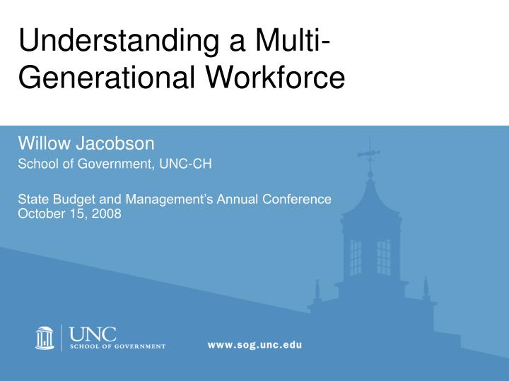Understanding a multi generational workforce