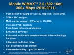mobile wimax 2 0 802 16m 300 mbps 2010 2011