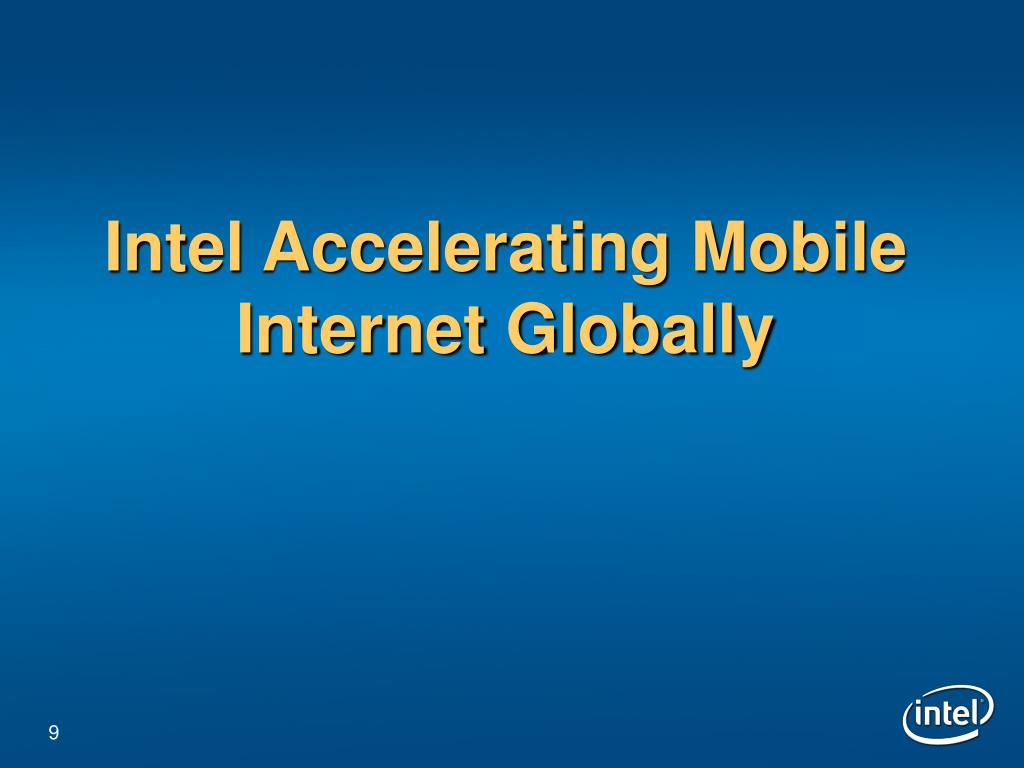 Intel Accelerating Mobile Internet Globally