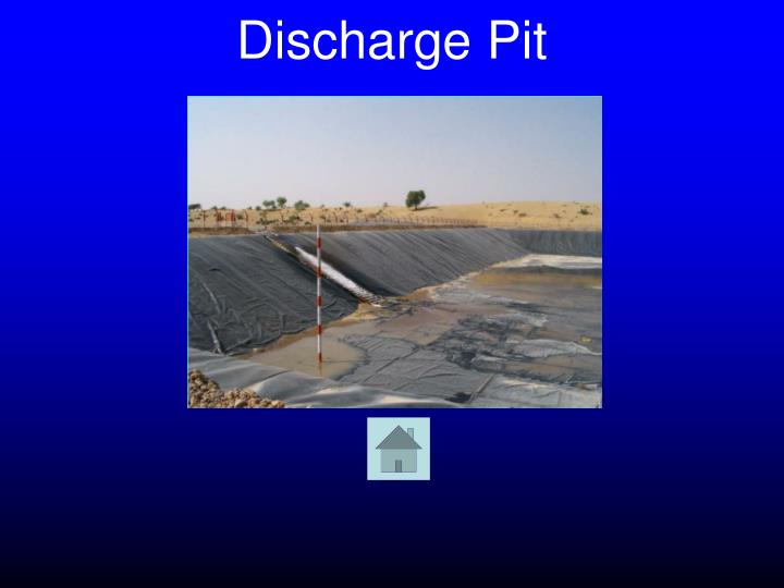Discharge pit