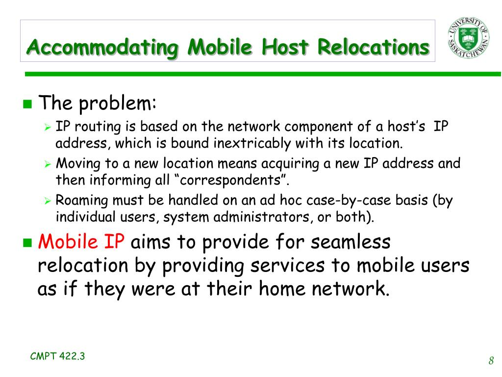 Accommodating Mobile Host Relocations