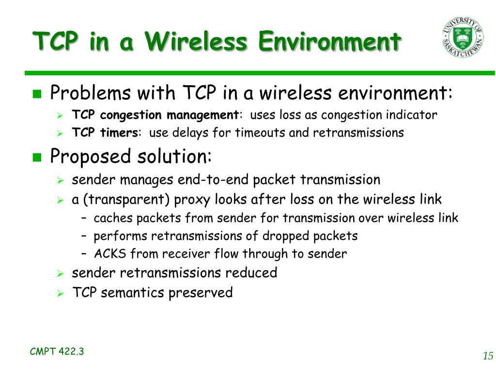 TCP in a Wireless Environment
