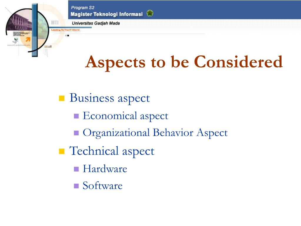 Aspects to be Considered